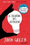 John GREEN - LE THÉORÈME DES KATHERINE