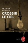 Franck BOUYSSE - GROSSIR LE CIEL