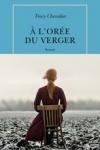 Tracy CHEVALIER - À L'ORÉE DU VERGER