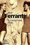 Elena FERRANTE - LE NOUVEAU NOM
