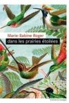 Marie-Sabine ROGER - DANS LES PRAIRIES ÉTOILÉES