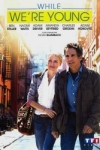 WHILE WE'RE YOUNG</br>(réal : Noah Baumbach)