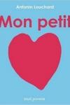 Antonin LOUCHARD</br>MON PETIT CŒUR