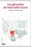 Léna MARIEL</br>LES GIBOULÉES DE MAM'ZELLE SUZON