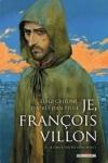 Luigi CRITONE</br>JE, FRANÇOIS VILLON T.1 T.2 T.3