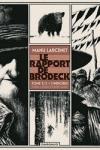 M. LARCENET</br>LE RAPPORT DE BRODECK T.2