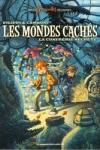 LES MONDES CACHÉS T.2