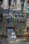 LES ROYAUMES DU NORD T.3