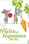 Lucie ALBON</br>LES FRUITS ET LES LÉGUMES DE LILI
