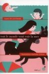 Agnès de LESTRADE</br>TOUT LE MONDE VEUT VOIR LA MER