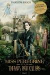 Ransom RIGGS</br>MISS PÉRÉGRINE ET LES ENFANTS PARTICULIERS T.1