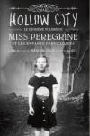 Ransom RIGGS</br>MISS PÉRÉGRINE ET LES ENFANTS PARTICULIERS T.2