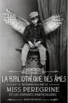 Ransom RIGGS</br>MISS PÉRÉGRINE ET LES ENFANTS PARTICULIERS T.3