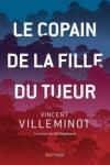 Vincent VILLEMINOT</br>LE COPAIN DE LA FILLE DU TUEUR