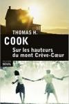 Thomas H. COOK</br>SUR LES HAUTEURS DU MONT CRÈVE-COEUR