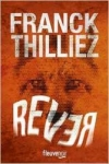 Franck THILLIEZ</br>RÊVER