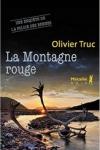 Olivier TRUC</br>LA MONTAGNE ROUGE