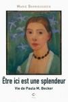 Marie DARRIEUSSECQ</br>ÊTRE ICI EST SPLENDEUR