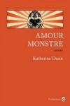 Katherine DUNN</br>AMOUR MONSTRE