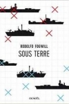 Rodolfo FOGWILL</br>SOUS TERRE