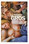 Frédéric GROS</br>POSSÉDÉES