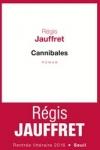Laurent JAUFFRET</br>CANNIBALES