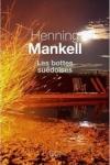 Henning MANKELL</br>LES BOTTES SUÉDOISES