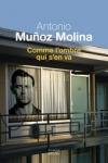Antonio MUNOZ MOLINA</br>COMME L'OMBRE QUI S'EN VA