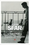 Joann SFAR</br>COMMENT TU PARLES DE TON PÈRE