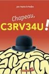 CHAPEAU, C3RV3AU !