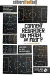 Raphaël Cosmidis - COMMENT REGARDER UN MATCH DE FOOT