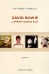 Matthieu Thibault - DAVID BOWIE L'AVANT-GARDE POP