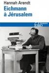 Hanna Arendt - EICHMANN À JÉRUSALEM