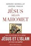 P. Mordillat & J. Prieur - JÉSUS SELON MAHOMET