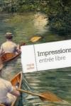 IMPRESSIONNISME, ENTRÉE LIBRE