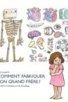COMMENT FABRIQUER SON GRAND FRÈRE
