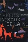 PETITS ANIMAUX DE LA NUIT