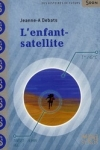 Jeanne DEBATS</br>L'ENFANT-SATELLITE
