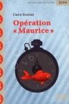 Claire GRATIAS</br>OPÉRATION MAURICE