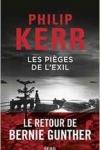 Philip KERR</br>LES PIÈGES DE L'EXIL (Bernie Gunther T.11)