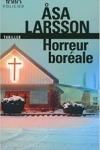 Asa LARSSON</br>HORREUR BORÉALE (Série Rebecka Martinsson T.1)