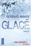 Bernard MINIER</br>GLACÉ (Série Servaz T.1)