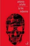Antonio ORTUNO</br>LA FILE INDIENNE