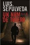 LUIS SEPULVEDA</br>UN NOM DE TORERO