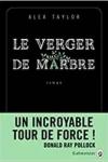 Alex TAYLOR</br>LE VERGER DE MARBRE