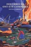 David CARKEET</br>DES ERREURS ONT ÉTÉ COMMISES (Jeremy Cook T.3)