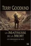 Terry GOODKIND</br>LA MAÎTRESSE DE LA MORT (Les Chroniques de Nicci T.1)