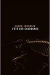 Simon JOHANNIN</br>L'ÉTÉ DES CHAROGNES