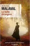 Jean-Paul MALVAL</br>LA BELLE ÉTRANGÈRE
