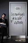Tom NOTI</br>LES NAUFRAGÉS DE LA SALLE D'ATTENTE